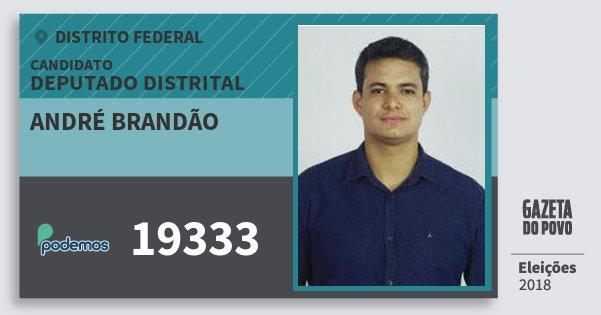 Santinho André Brandão 19333 (PODE) Deputado Distrital | Distrito Federal | Eleições 2018