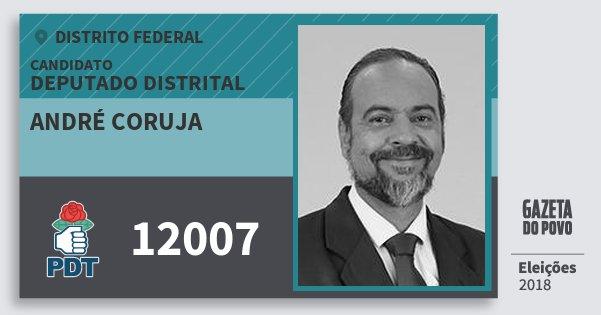 Santinho André Coruja 12007 (PDT) Deputado Distrital | Distrito Federal | Eleições 2018