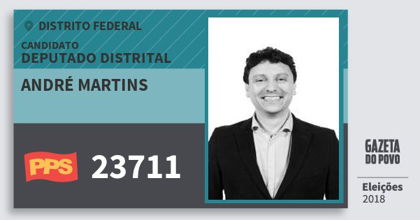 Santinho André Martins 23711 (PPS) Deputado Distrital   Distrito Federal   Eleições 2018