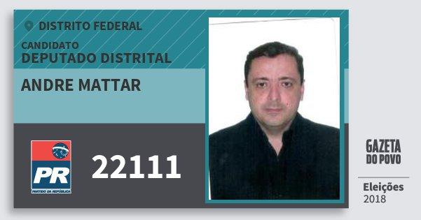Santinho Andre Mattar 22111 (PR) Deputado Distrital | Distrito Federal | Eleições 2018