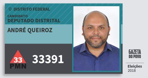 Santinho André Queiroz 33391 (PMN) Deputado Distrital | Distrito Federal | Eleições 2018