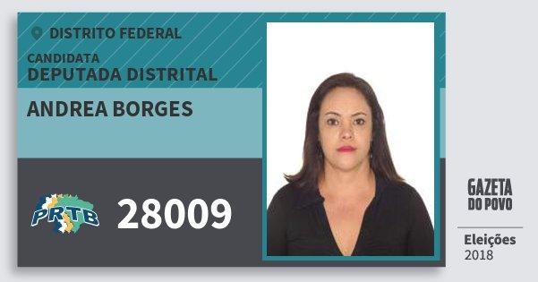 Santinho Andrea Borges 28009 (PRTB) Deputada Distrital   Distrito Federal   Eleições 2018