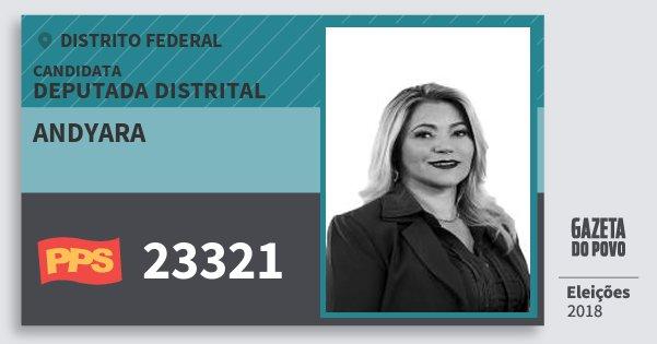 Santinho Andyara 23321 (PPS) Deputada Distrital | Distrito Federal | Eleições 2018