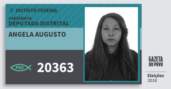 Santinho Angela Augusto 20363 (PSC) Deputada Distrital | Distrito Federal | Eleições 2018