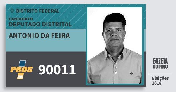 Santinho Antonio da Feira 90011 (PROS) Deputado Distrital | Distrito Federal | Eleições 2018