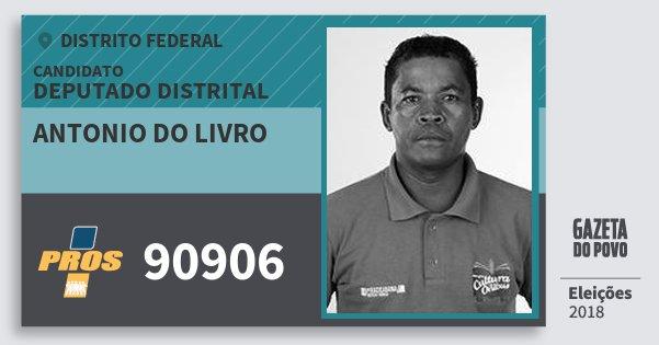 Santinho Antonio do Livro 90906 (PROS) Deputado Distrital | Distrito Federal | Eleições 2018