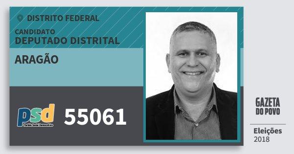 Santinho Aragão 55061 (PSD) Deputado Distrital | Distrito Federal | Eleições 2018