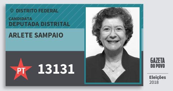 Santinho Arlete Sampaio 13131 (PT) Deputada Distrital | Distrito Federal | Eleições 2018