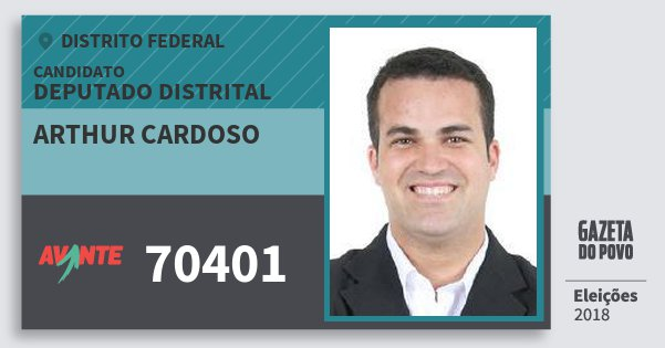 Santinho Arthur Cardoso 70401 (AVANTE) Deputado Distrital | Distrito Federal | Eleições 2018