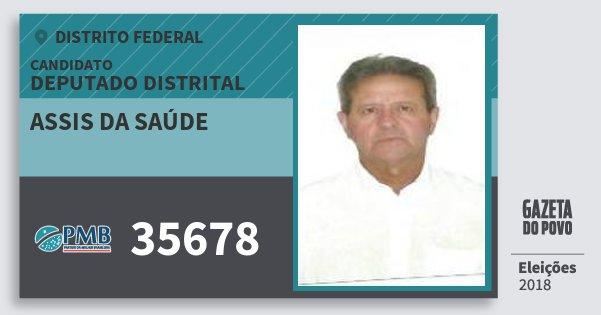 Santinho Assis da Saúde 35678 (PMB) Deputado Distrital | Distrito Federal | Eleições 2018