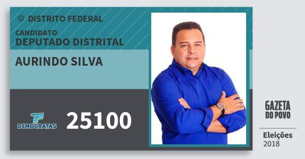 Santinho Aurindo Silva 25100 (DEM) Deputado Distrital | Distrito Federal | Eleições 2018