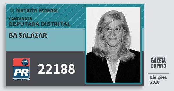 Santinho Ba Salazar 22188 (PR) Deputada Distrital | Distrito Federal | Eleições 2018