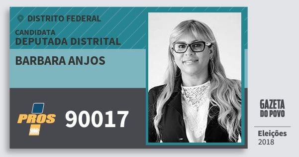 Santinho Barbara Anjos 90017 (PROS) Deputada Distrital | Distrito Federal | Eleições 2018