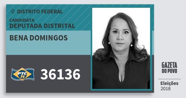 Santinho Bena Domingos 36136 (PTC) Deputada Distrital | Distrito Federal | Eleições 2018