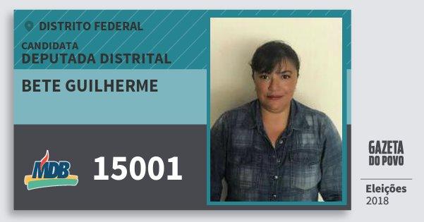 Santinho Bete Guilherme 15001 (MDB) Deputada Distrital | Distrito Federal | Eleições 2018