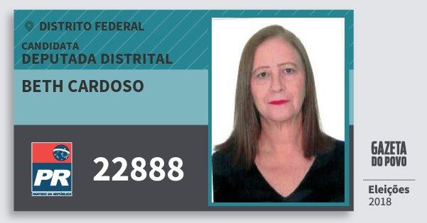 Santinho Beth Cardoso 22888 (PR) Deputada Distrital | Distrito Federal | Eleições 2018