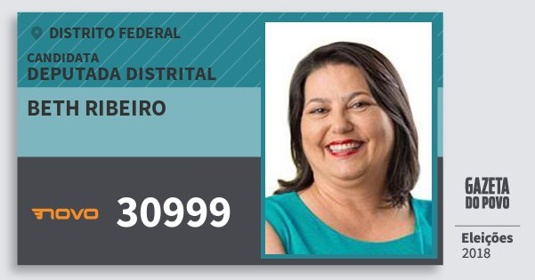 Santinho Beth Ribeiro 30999 (NOVO) Deputada Distrital | Distrito Federal | Eleições 2018