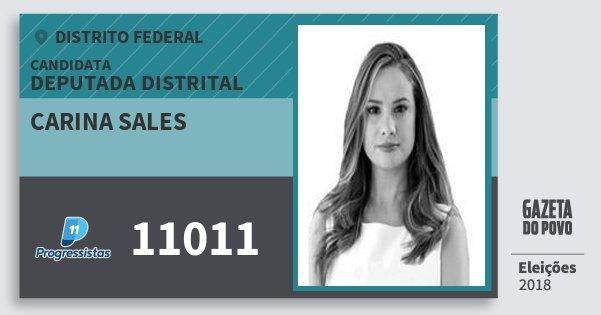 Santinho Carina Sales 11011 (PP) Deputada Distrital | Distrito Federal | Eleições 2018