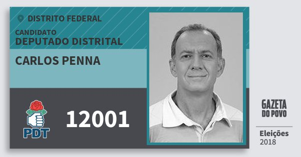 Santinho Carlos Penna 12001 (PDT) Deputado Distrital | Distrito Federal | Eleições 2018