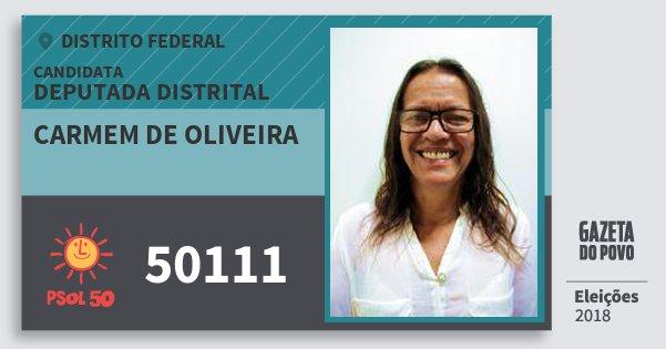 Santinho Carmem de Oliveira 50111 (PSOL) Deputada Distrital   Distrito Federal   Eleições 2018