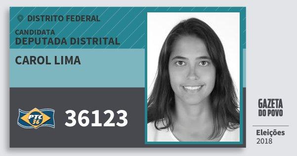 Santinho Carol Lima 36123 (PTC) Deputada Distrital | Distrito Federal | Eleições 2018