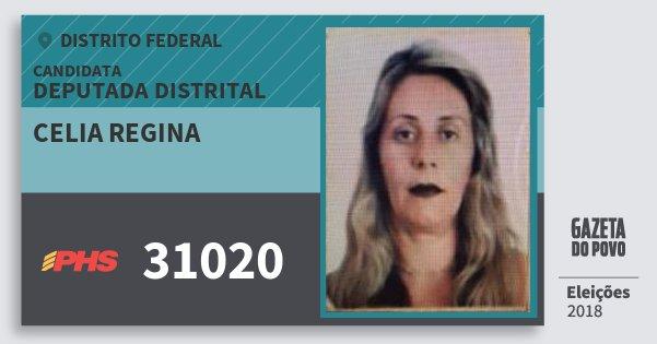 Santinho Celia Regina 31020 (PHS) Deputada Distrital | Distrito Federal | Eleições 2018