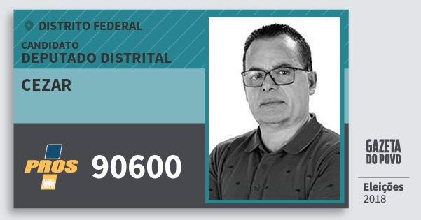 Santinho Cezar 90600 (PROS) Deputado Distrital | Distrito Federal | Eleições 2018