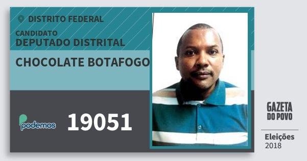 Santinho Chocolate Botafogo 19051 (PODE) Deputado Distrital | Distrito Federal | Eleições 2018