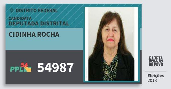Santinho Cidinha Rocha 54987 (PPL) Deputada Distrital | Distrito Federal | Eleições 2018