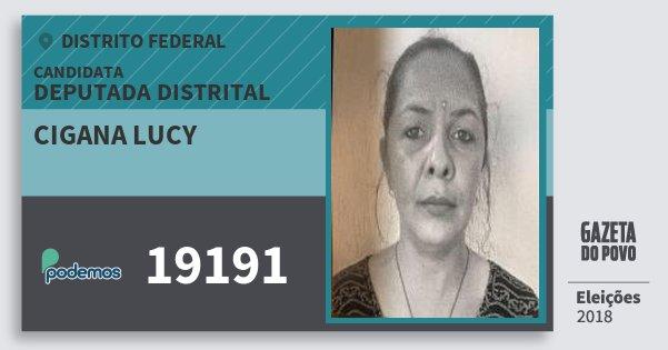 Santinho Cigana Lucy 19191 (PODE) Deputada Distrital   Distrito Federal   Eleições 2018