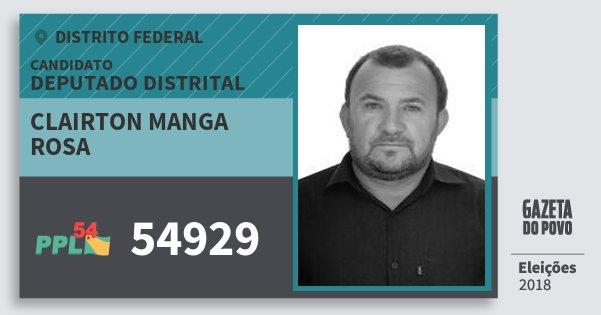 Santinho Clairton Manga Rosa 54929 (PPL) Deputado Distrital | Distrito Federal | Eleições 2018