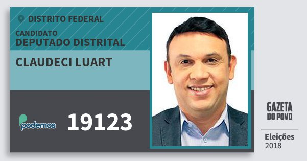 Santinho Claudeci Luart 19123 (PODE) Deputado Distrital | Distrito Federal | Eleições 2018