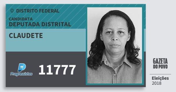 Santinho Claudete 11777 (PP) Deputada Distrital | Distrito Federal | Eleições 2018
