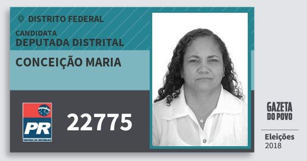 Santinho Conceição Maria 22775 (PR) Deputada Distrital | Distrito Federal | Eleições 2018