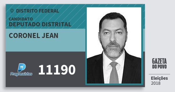 Santinho Coronel Jean 11190 (PP) Deputado Distrital | Distrito Federal | Eleições 2018