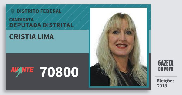 Santinho Cristia Lima 70800 (AVANTE) Deputada Distrital | Distrito Federal | Eleições 2018