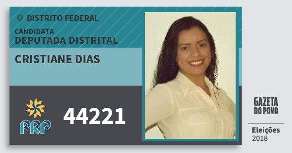 Santinho Cristiane Dias 44221 (PRP) Deputada Distrital | Distrito Federal | Eleições 2018