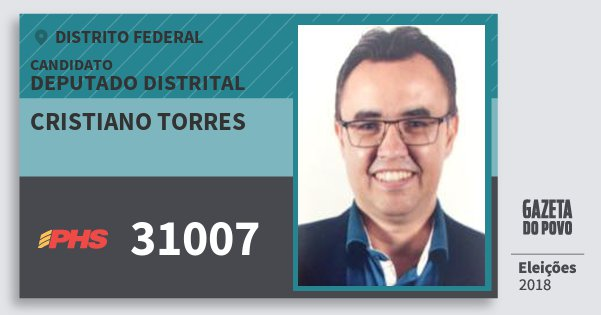 Santinho Cristiano Torres 31007 (PHS) Deputado Distrital | Distrito Federal | Eleições 2018