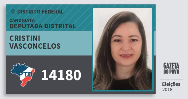 Santinho Cristini Vasconcelos 14180 (PTB) Deputada Distrital | Distrito Federal | Eleições 2018