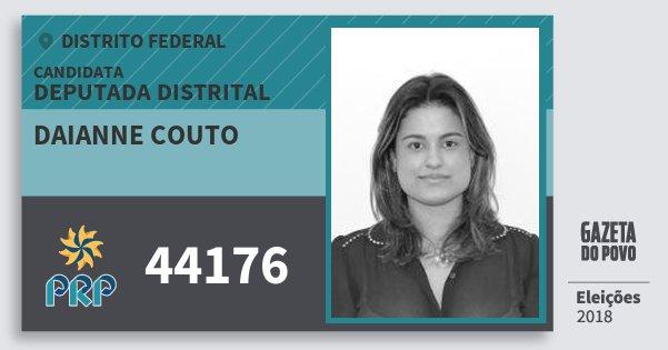 Santinho Daianne Couto 44176 (PRP) Deputada Distrital | Distrito Federal | Eleições 2018