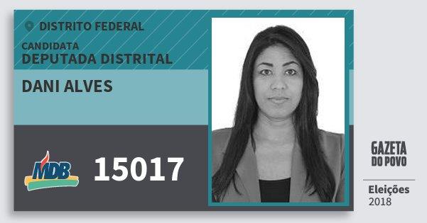 Santinho Dani Alves 15017 (MDB) Deputada Distrital | Distrito Federal | Eleições 2018