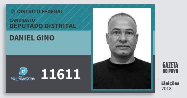 Santinho Daniel Gino 11611 (PP) Deputado Distrital | Distrito Federal | Eleições 2018