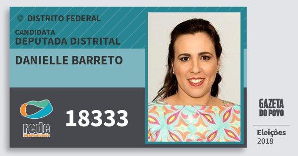 Santinho Danielle Barreto 18333 (REDE) Deputada Distrital | Distrito Federal | Eleições 2018