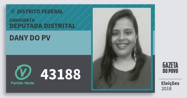 Santinho Dany do Pv 43188 (PV) Deputada Distrital | Distrito Federal | Eleições 2018