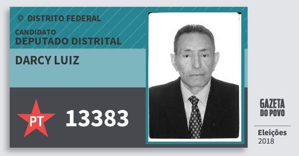 Santinho Darcy Luiz 13383 (PT) Deputado Distrital | Distrito Federal | Eleições 2018