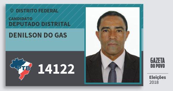 Santinho Denilson do Gas 14122 (PTB) Deputado Distrital | Distrito Federal | Eleições 2018