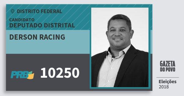 Santinho Derson Racing 10250 (PRB) Deputado Distrital | Distrito Federal | Eleições 2018
