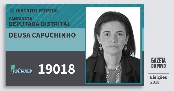 Santinho Deusa Capuchinho 19018 (PODE) Deputada Distrital | Distrito Federal | Eleições 2018