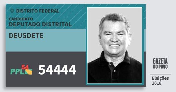 Santinho Deusdete 54444 (PPL) Deputado Distrital | Distrito Federal | Eleições 2018