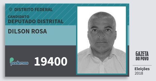 Santinho Dilson Rosa 19400 (PODE) Deputado Distrital | Distrito Federal | Eleições 2018